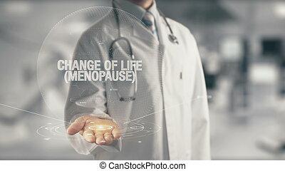 vida, menopausa, doutor, mão, segurando, Mudança