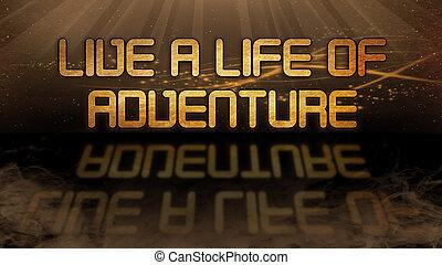 vida, ouro, citação, -, viver, aventura