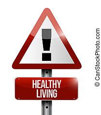 vida sana, señal de peligro, concepto