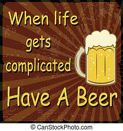 vida, vindima, cerveja, quando, complicado, ter, cartaz, ...