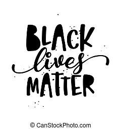 vidas, asunto, negro