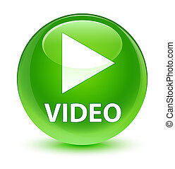 Video glassy green round button