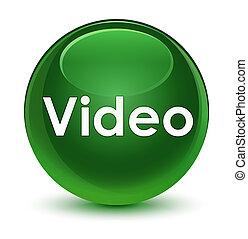 Video glassy soft green round button