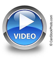Video glossy blue round button