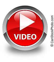 Video glossy red round button