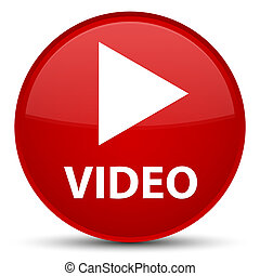 Video special red round button