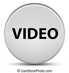 Video special white round button
