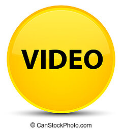 Video special yellow round button