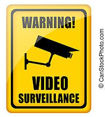 Video surveillance sign - Video surveillance glossy sign