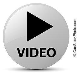 Video white round button