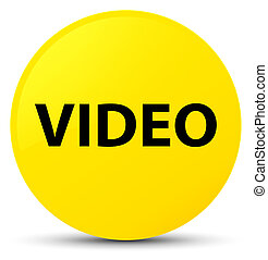 Video yellow round button