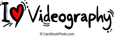 Videography love hobby message