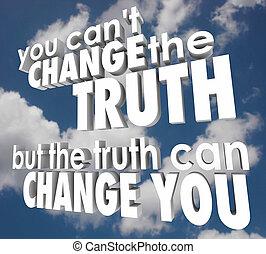 vie, changer, il, mais, vous, inclinaison, boîte, vérité,...