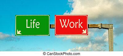 vie, choice;, faire, travail, ton, ou