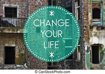 vie, concept, nouveau, début, ton, changement