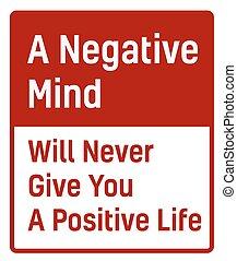vie, donner, positif, jamais, esprit, négatif, volonté, vous