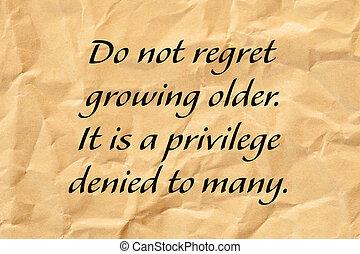 vieillissement, regret, plus vieux, citation, pas, positif, croissant