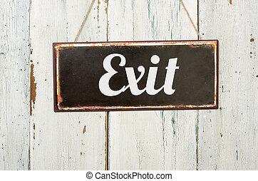 viejo, signo metal, delante de, un, blanco, pared de madera, -, salida