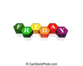 viernes, en, 3d, coloreado, hexágonos