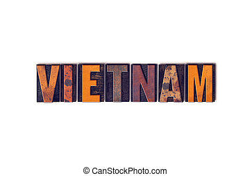 """The word """"Vietnam"""" written in isolated vintage wooden letterpress type on a white background."""