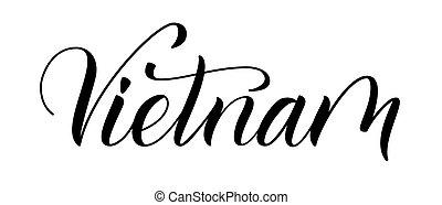 Vietnam isolated on white - Modern handwritten brush ...