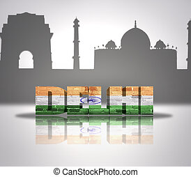 View of Delhi - Word Delhi with national flag of India near...
