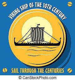 Viking ship - Sail through the centuries.Viking ship of the...