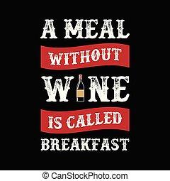 vin, vektor, citera, rolig, din, gods, saying., grafisk, bäst, 100