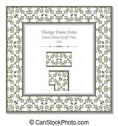 Vintage 3D frame of Garden Green Cross Clover Leaf Vine
