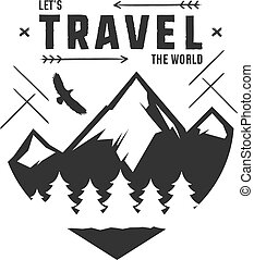 Vintage adventure Hand drawn label design. Let s travel the World sign and outdoor activity symbols - mountains, forest eagle. Retro style. Isolated on white background. Vector letterpress effect