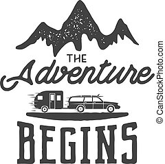 Vintage adventure Hand drawn label design. The Adventure...