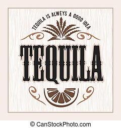 Vintage alcohol tequila drink vector bottle label. Sticker ...
