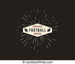 Vintage american football and rugby label, emblem and logo design with sunburst element. Hand drawn monochrome style with text. Retro Usa sports colorful identity symbol. Vector illustration