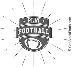 Vintage american football and rugby label, emblem and logo design with sunburst element. Hand drawn monochrome style with lettering. Football emblem template. Usa sports identity symbol. Vector