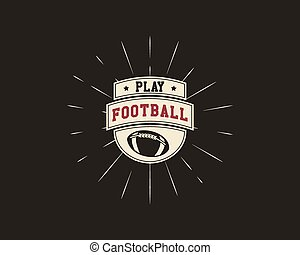 Vintage american football and rugby label, emblem and logo design with sunburst element. Hand drawn monochrome style with lettering. Football emblem template. Usa sports color identity symbol. Vector