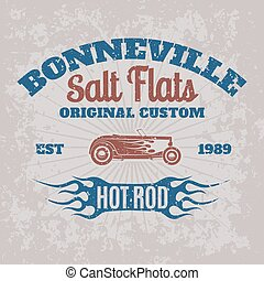 Vintage american hot rod car for printing with grunge texture.Vector old school Bonneville race poster.T-shirt printing design.