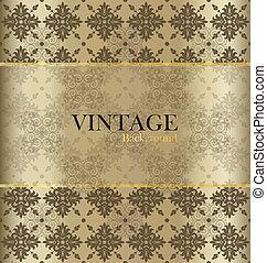 Vintage background with golden vintage label. Vector illustration.