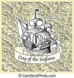 Seafarer day - Vintage background with old ship for Seafarer...