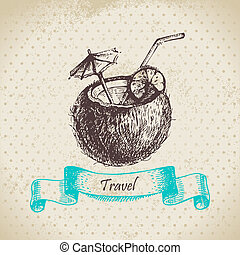 Vintage background with tropic coconut cocktail. Hand drawn...