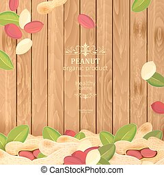 vintage banner with fresh peanuts on wooden background for your