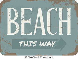 Vintage Beach Metal Sign - Vintage style beach tin sign.