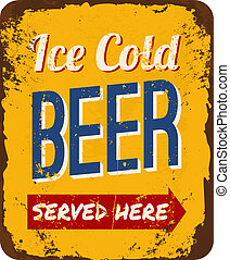Vintage metal sign 'Ice Cold Beer Served Here'.