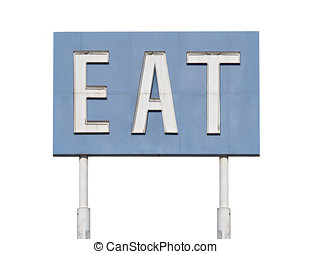 Vintage Blue Eat Sign
