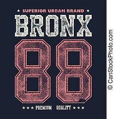 vintage bronx typography, t-shirt graphics, vector...