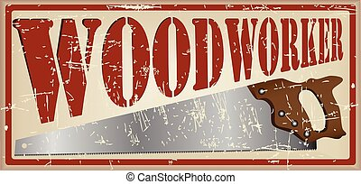 Vintage card carpenter. The card text and image saws for working with wood.