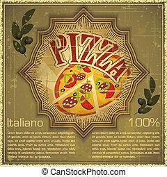 Pizza on grunge Background - Vintage card - Cover menu - ...