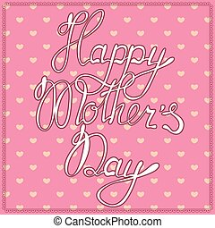 Vintage card happy mothers day
