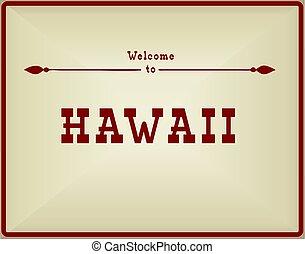 Vintage card Welcome to Hawaii