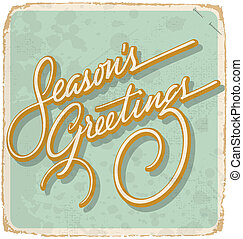 hand-lettered vintage Christmas card - with handmade calligraphy, vector (eps10); grunge effects in a separate layer;