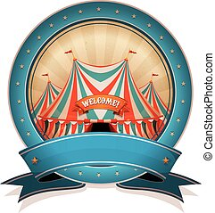 Vintage Circus Badge With Ribbon And Big Top - Illustration...
